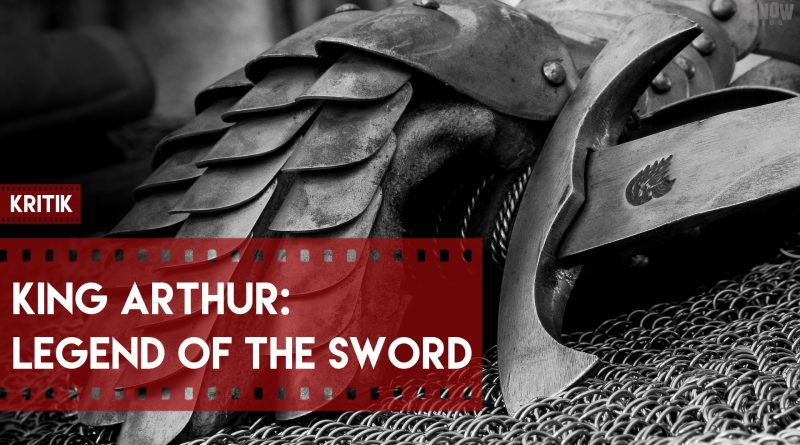 King Arthur: Legend Of The Sword Kritik