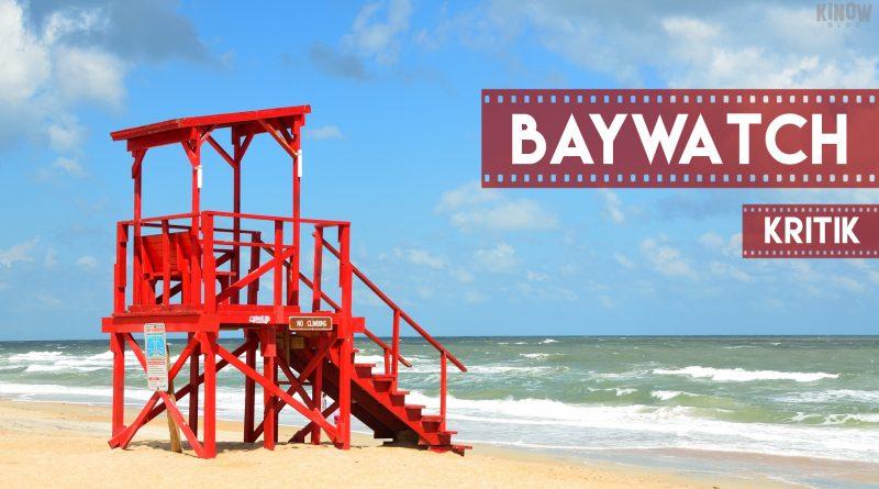Wie eine Serie als Film fortsetzen? - Baywatch