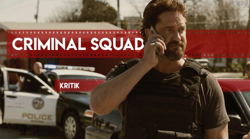 Criminal Squad Kritik