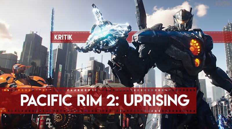 Pacific Rim 2: Uprising Infobox Kritik
