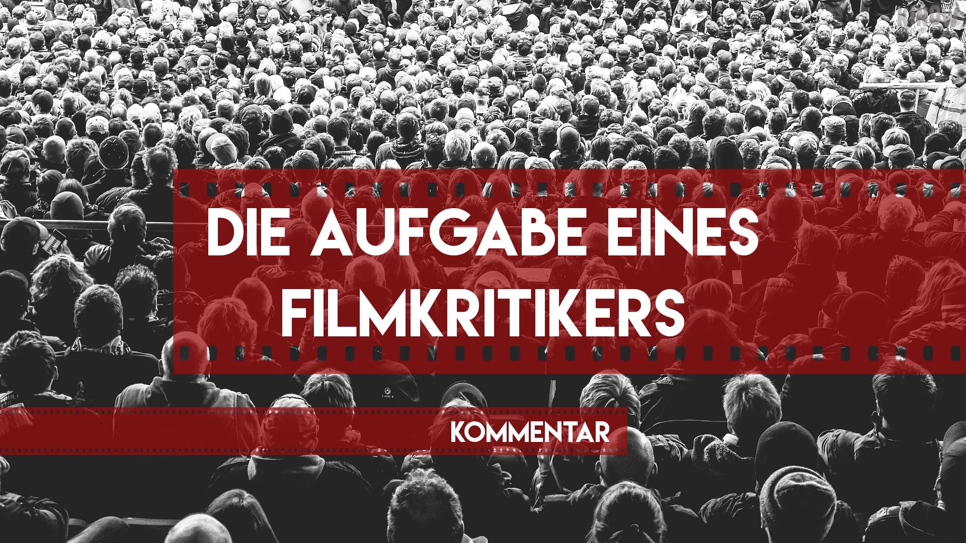 Filmkritiker sein