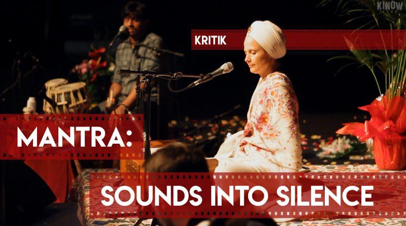 kritik Mantra: Sounds Into Silence