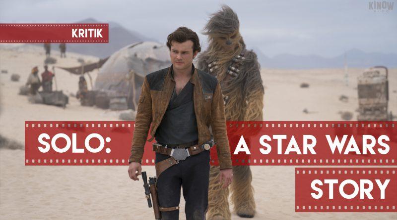 Kritik Solo: A Star Wars Story